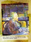 Toulouse Lautrec 1887 - Van Gogh drinking Absinth in a cafe