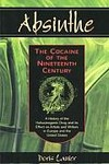 Doris Lanier's Absinthe- The Cocaine of the Nineteenth Century