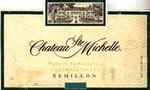 Chateau Ste Michelle 2001 Semillon